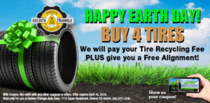 Happy Earth Day Tire Recycling when you buy 4 new tires