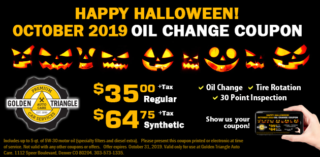 Happy Halloween Oil Change Coupon $35/regular or $64.75 Synthetic October 2019
