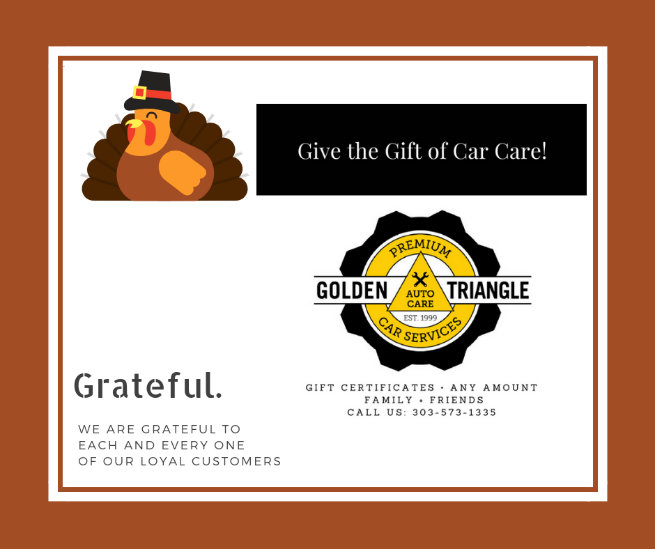 Grateful. Car Care Gift Certificates Available at Golden Triangle Auto Care