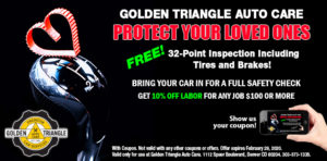 Protect Your Loved Ones: Free 32-point inspection + 10% off any labor over $100, good through Feb 29, 2020