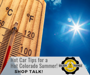 Thermometer reading 100 degrees Hot Car Tips for a Hot Colorado Summer golden Triangle Auto Care