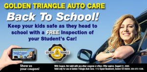 Back to School free inspection of your student's vehicle good through August 31, 2020