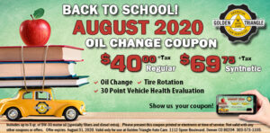 Back to School Oil Change Coupon August 2020 $40 regular or $69.75 synthetic good through August 31, 2020