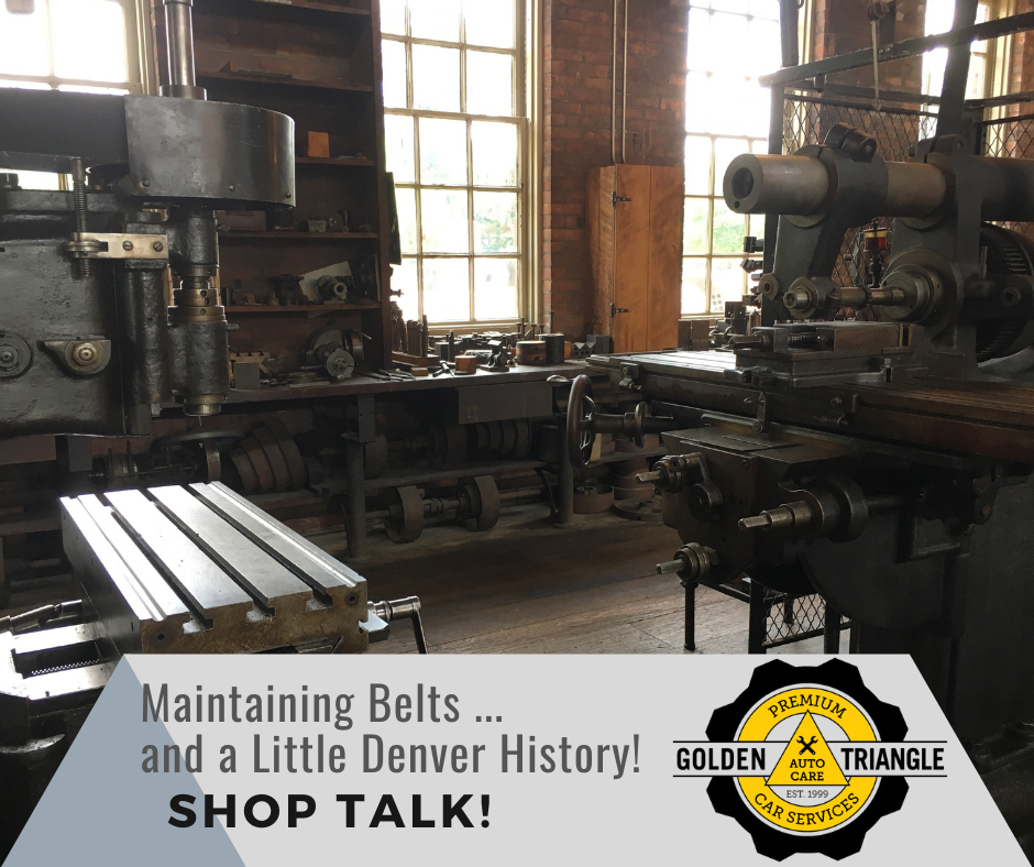 Vintage auto machine shop image Maintaining Belts - and a Little Denver History