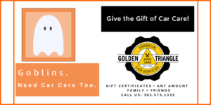Goblins Need Car Care Too - Golden Triangle Auto Care Gift Certificates Available