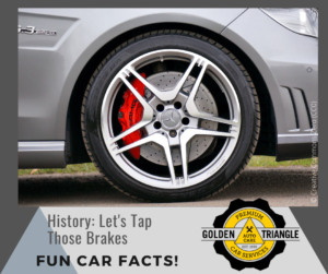 Golden Triangle Auto Care shares history of brake design and function